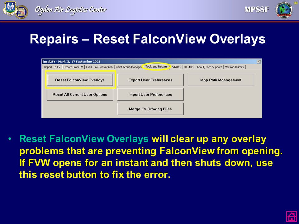 Repairs – Reset FalconView Overlays