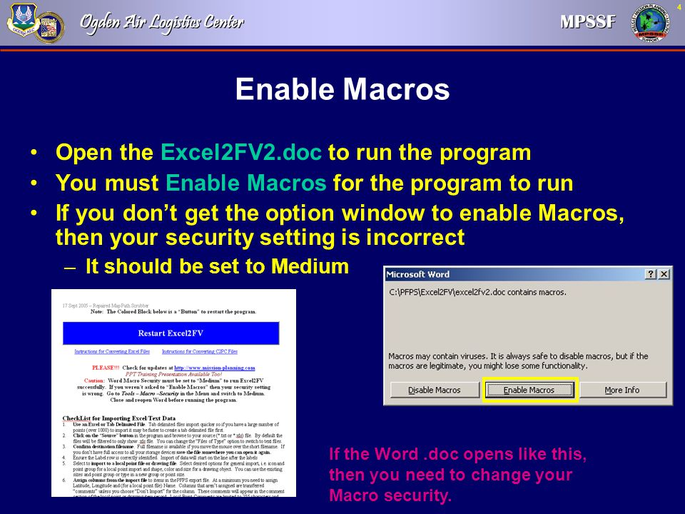 Enable Macros Open the Excel2FV2.doc to run the program