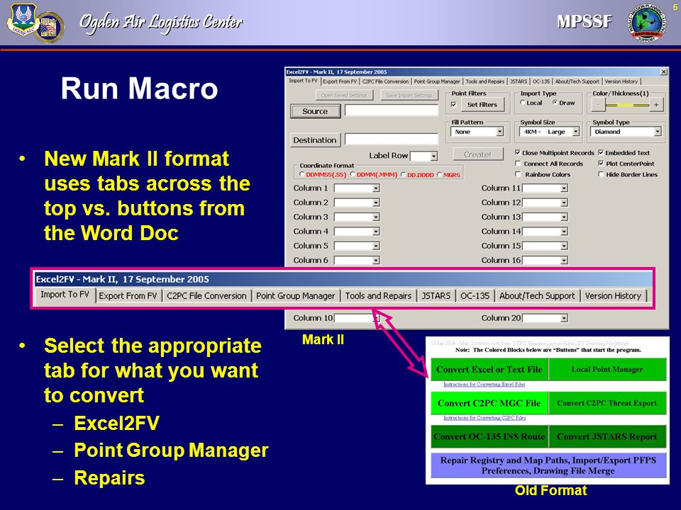 Run Macro New Mark II format uses tabs across the top vs. buttons from the Word Doc. Select the appropriate tab for what you want to convert.