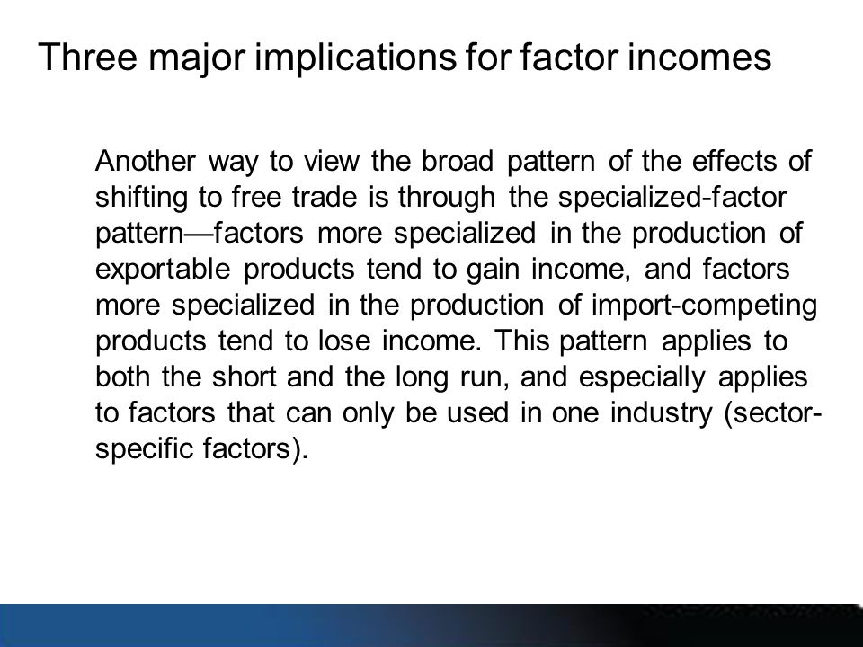 Three major implications for factor incomes