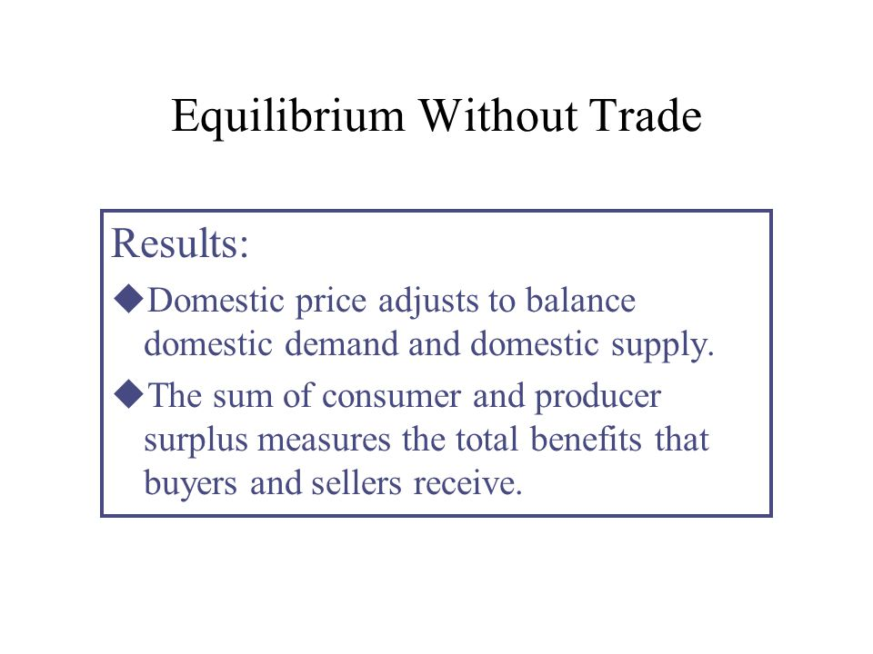 Equilibrium Without Trade