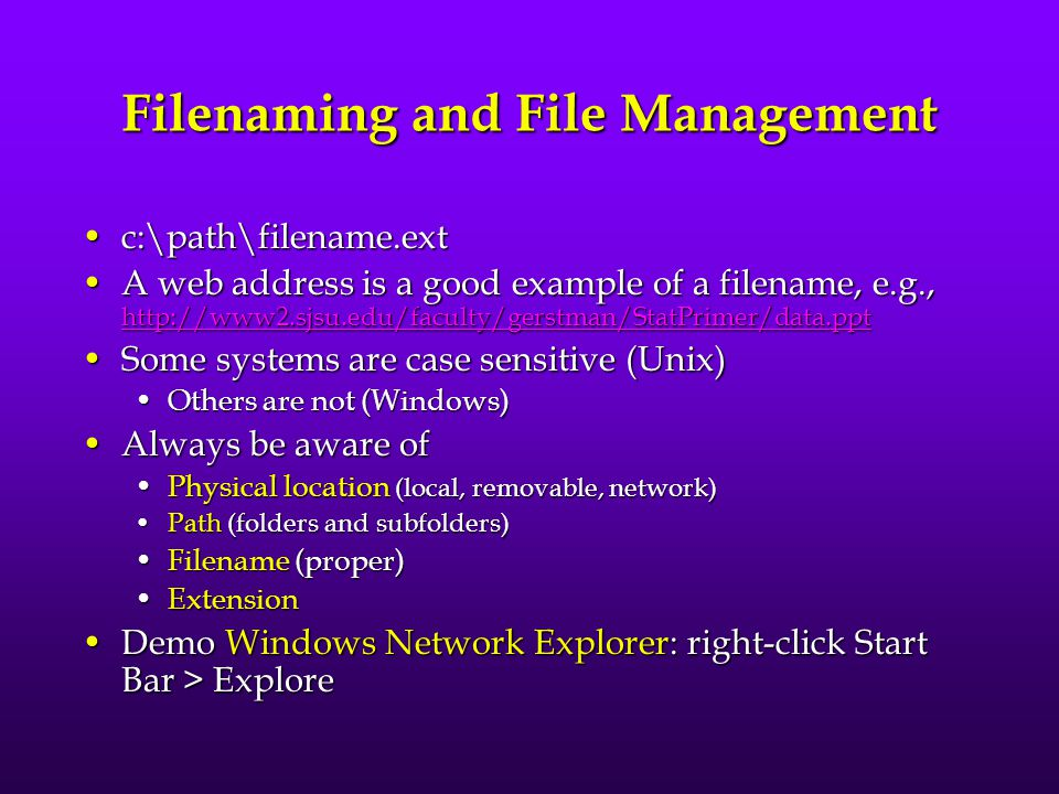 Filenaming and File Management