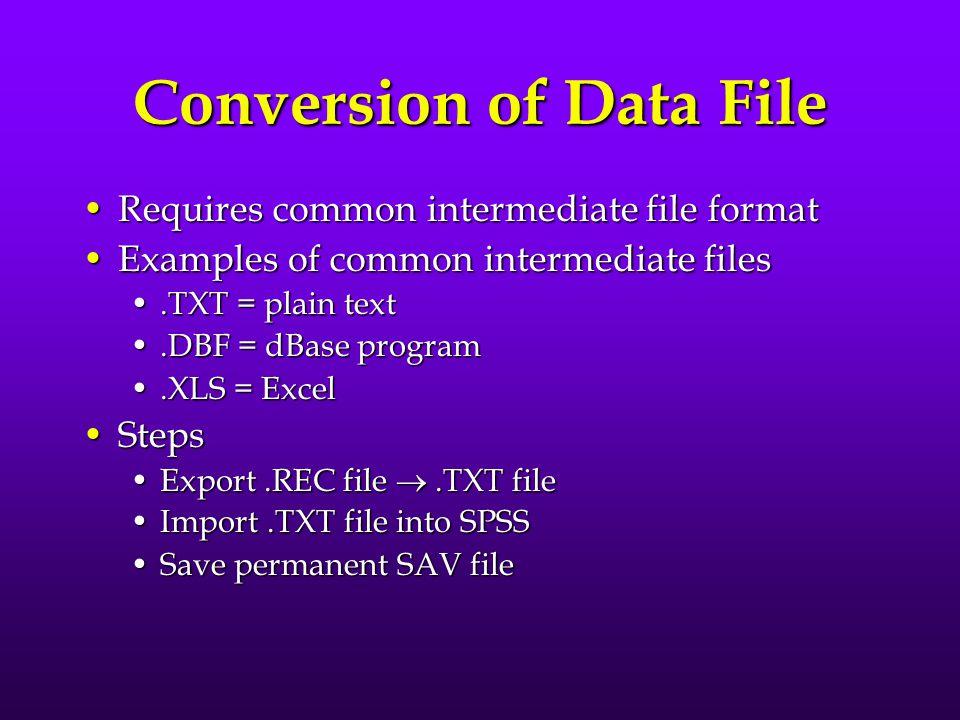 Conversion of Data File