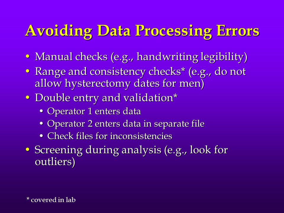 Avoiding Data Processing Errors
