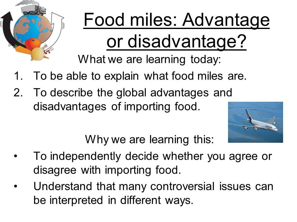 Food miles: Advantage or disadvantage