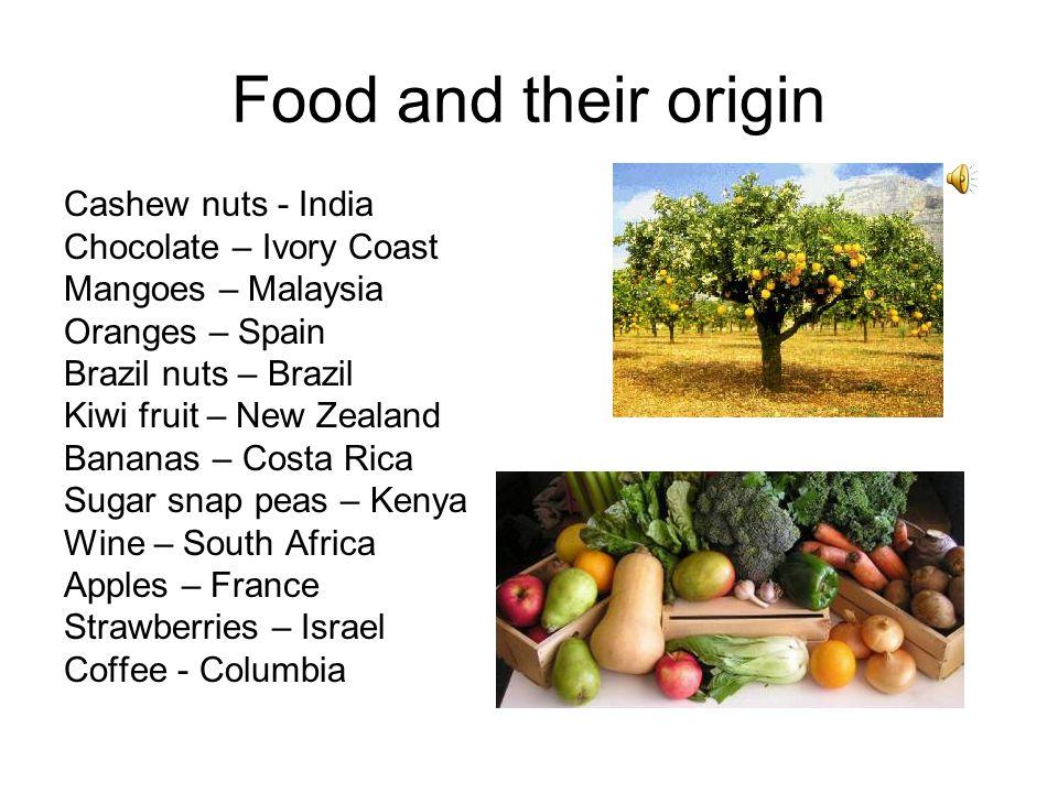 Food and their origin Cashew nuts - India Chocolate – Ivory Coast