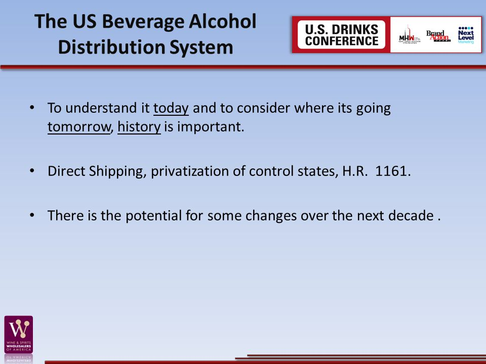 The US Beverage Alcohol Distribution System