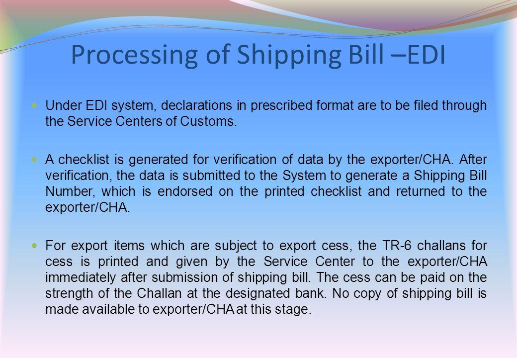 Processing of Shipping Bill –EDI