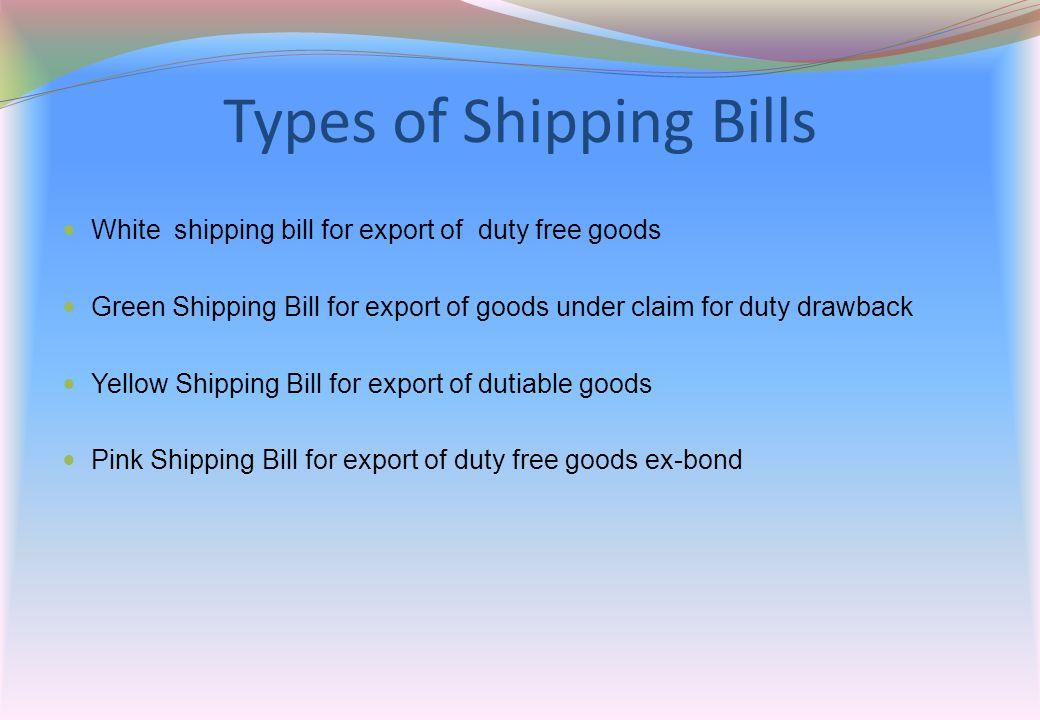 Types of Shipping Bills