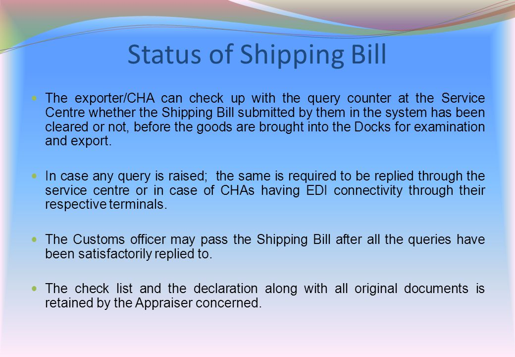 Status of Shipping Bill