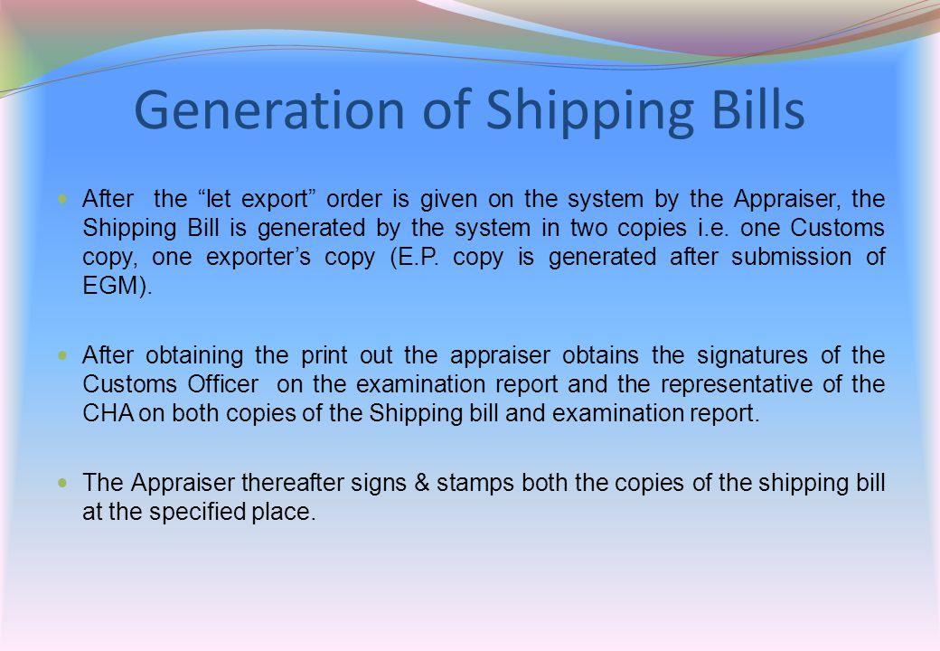 Generation of Shipping Bills