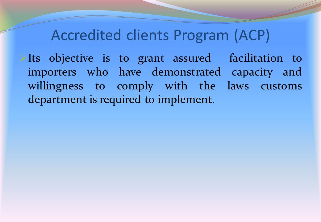 Accredited clients Program (ACP)