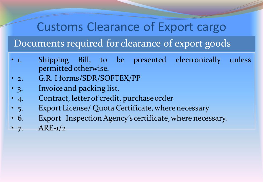 Customs Clearance of Export cargo
