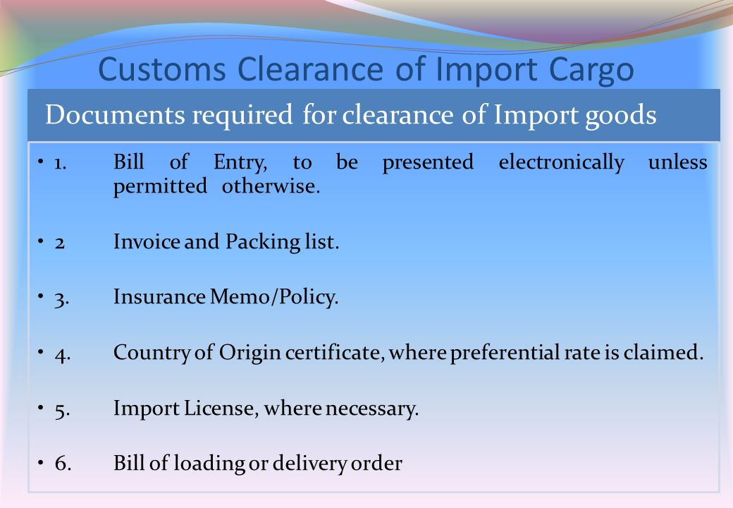 Customs Clearance of Import Cargo
