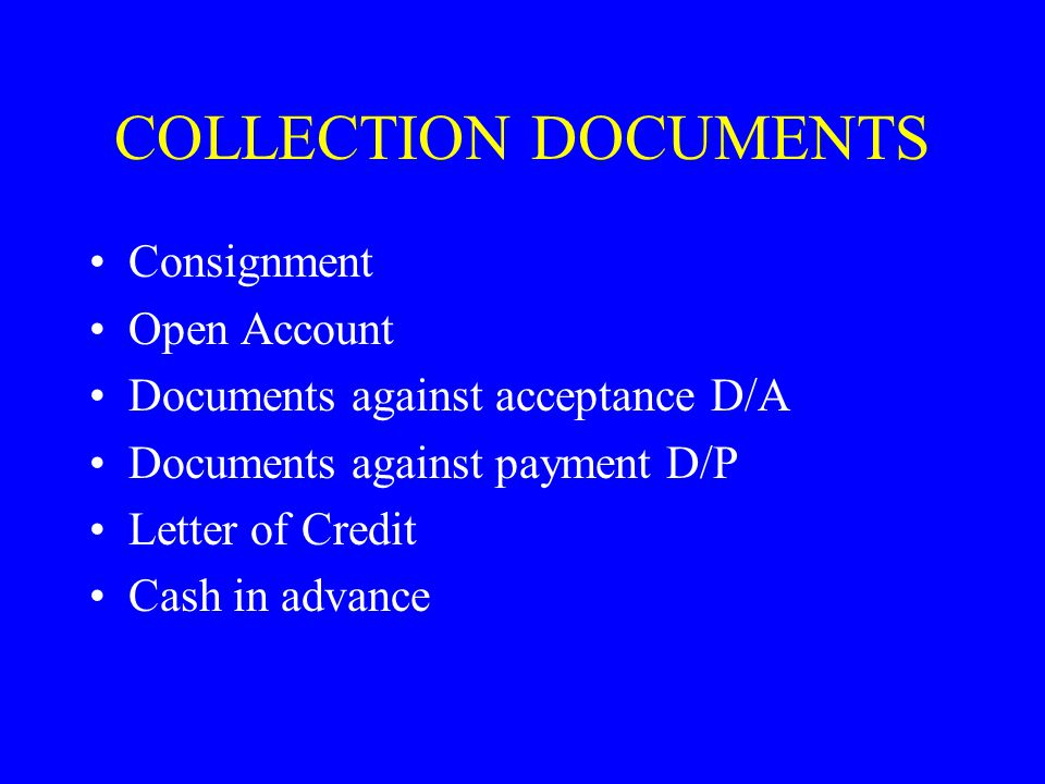 COLLECTION DOCUMENTS Consignment Open Account