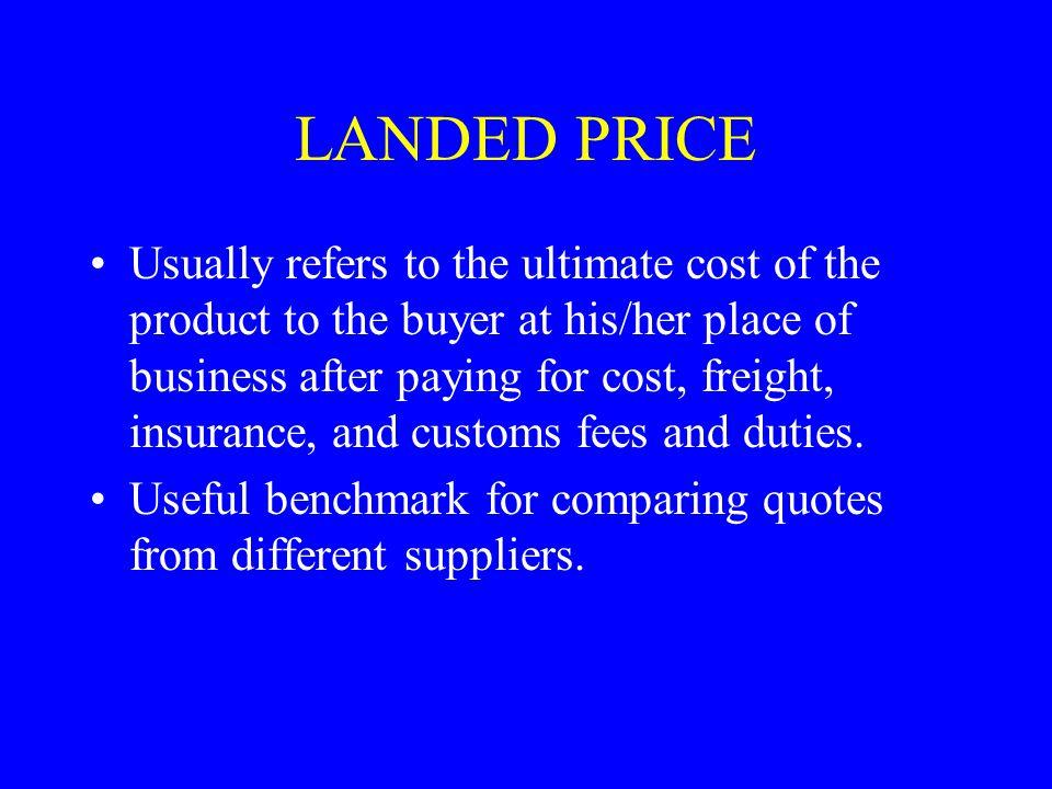 LANDED PRICE