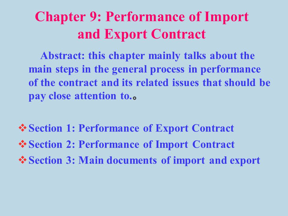 Chapter 9 Performance of Import and Export Contract ppt video – Export Contract