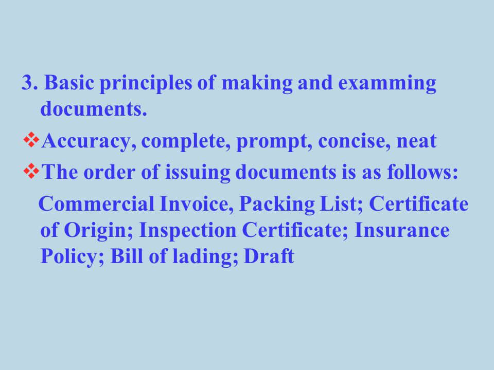 3. Basic principles of making and examming documents.