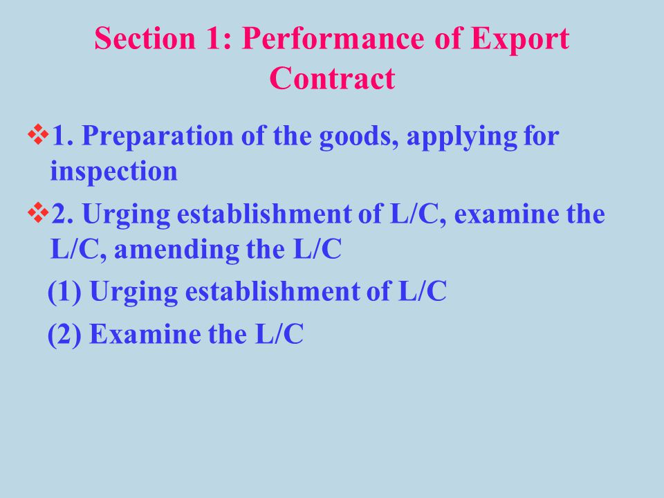 Section 1: Performance of Export Contract