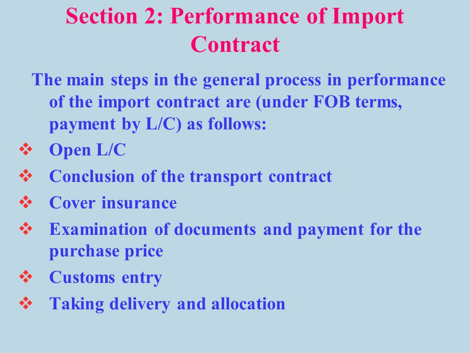 Section 2: Performance of Import Contract