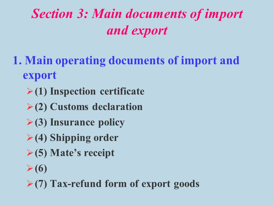 Section 3: Main documents of import and export
