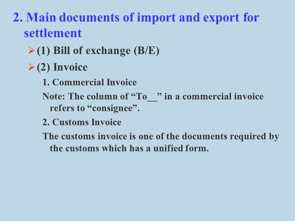 2. Main documents of import and export for settlement