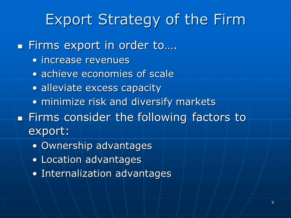 Export Strategy of the Firm