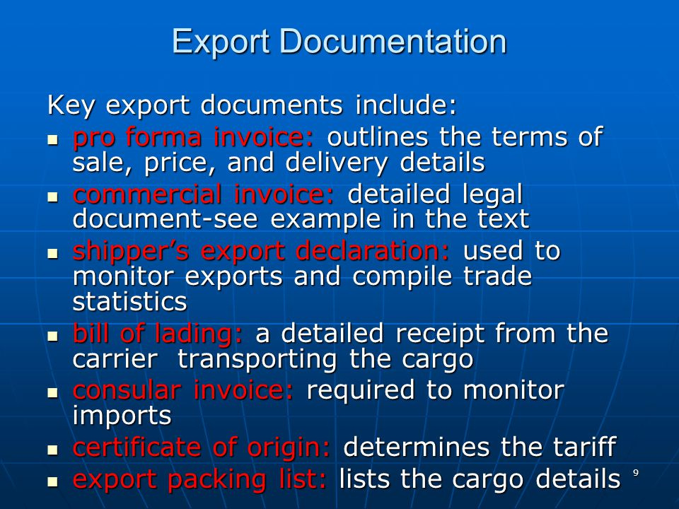 Export Documentation Key export documents include: