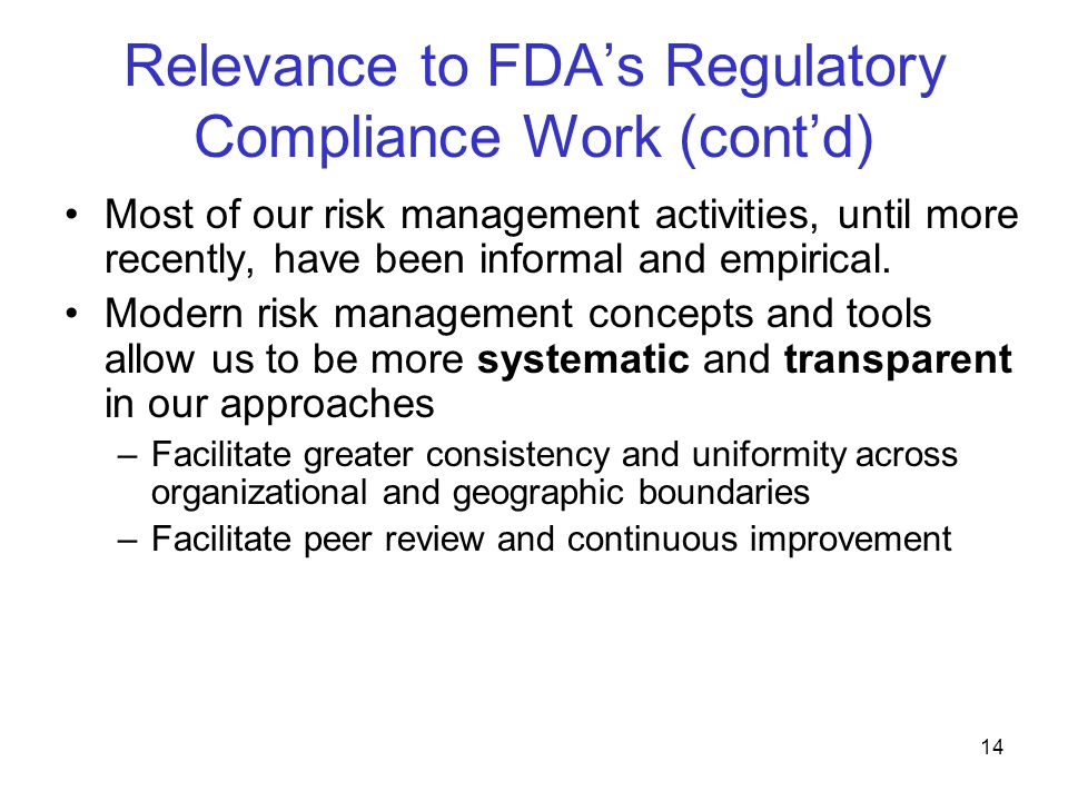 Relevance to FDA's Regulatory Compliance Work (cont'd)