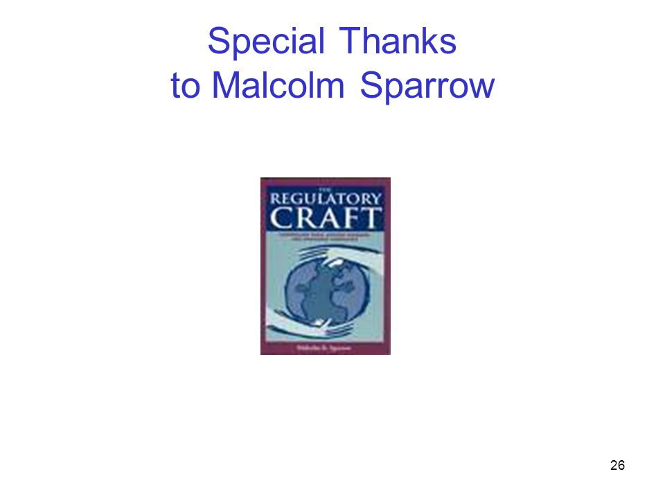Special Thanks to Malcolm Sparrow
