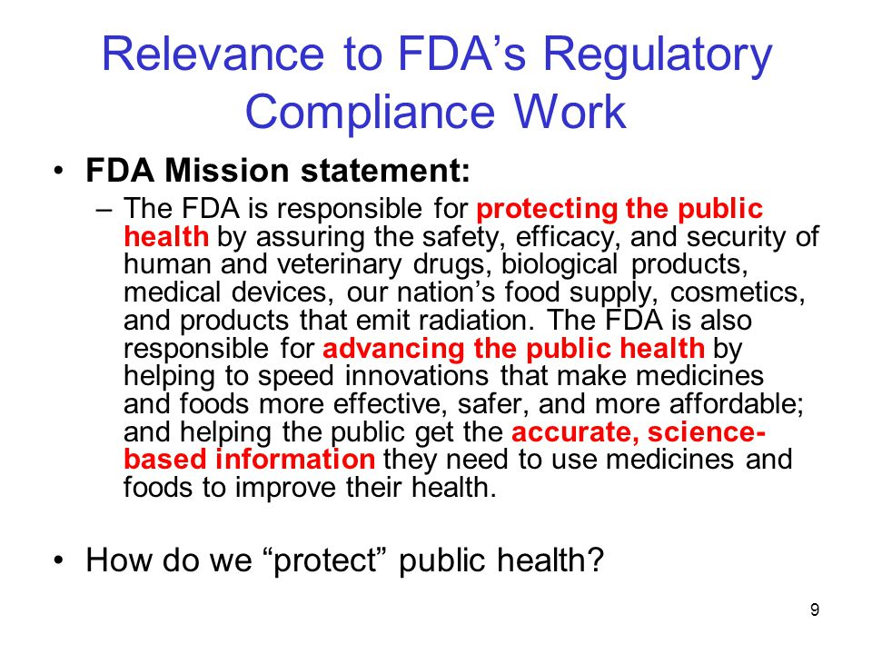 Relevance to FDA's Regulatory Compliance Work