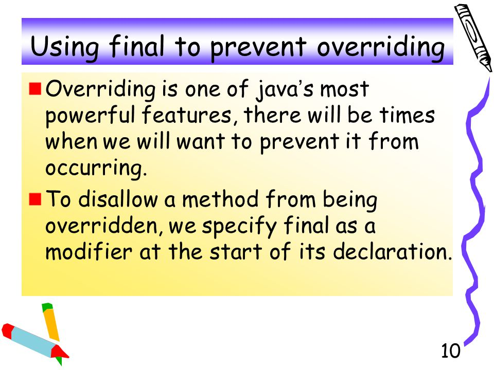 Using final to prevent overriding