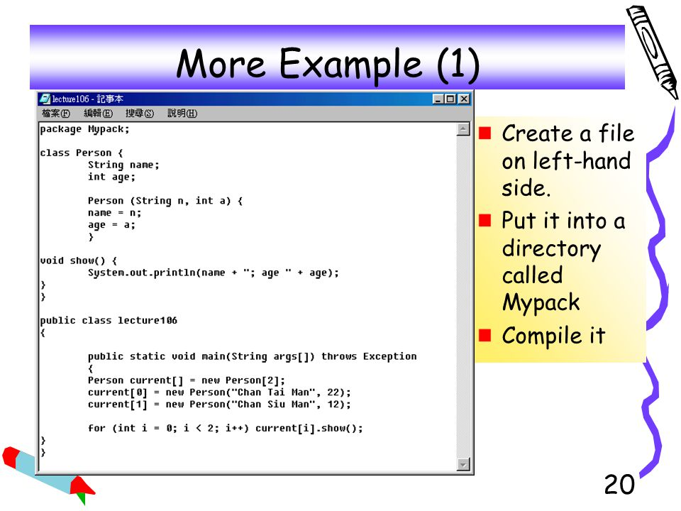 More Example (1) Create a file on left-hand side.