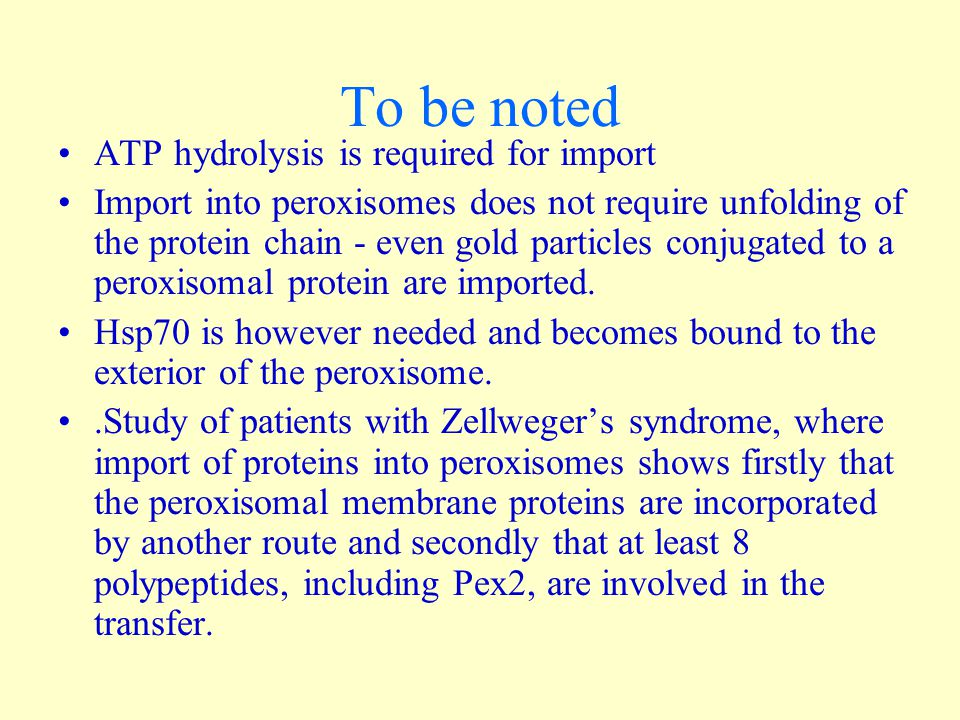 To be noted ATP hydrolysis is required for import