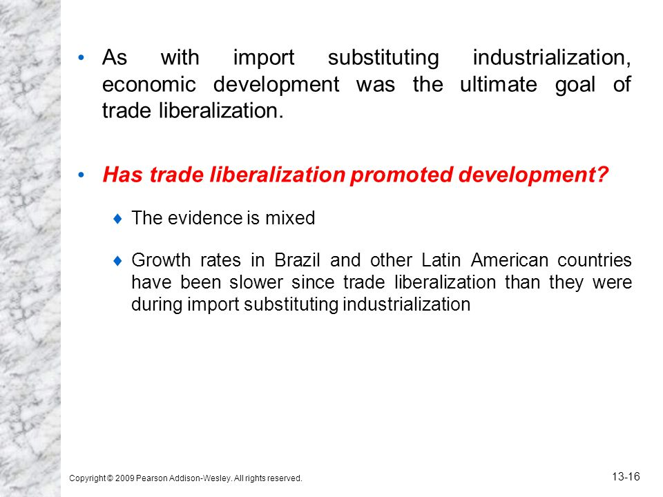 Has trade liberalization promoted development