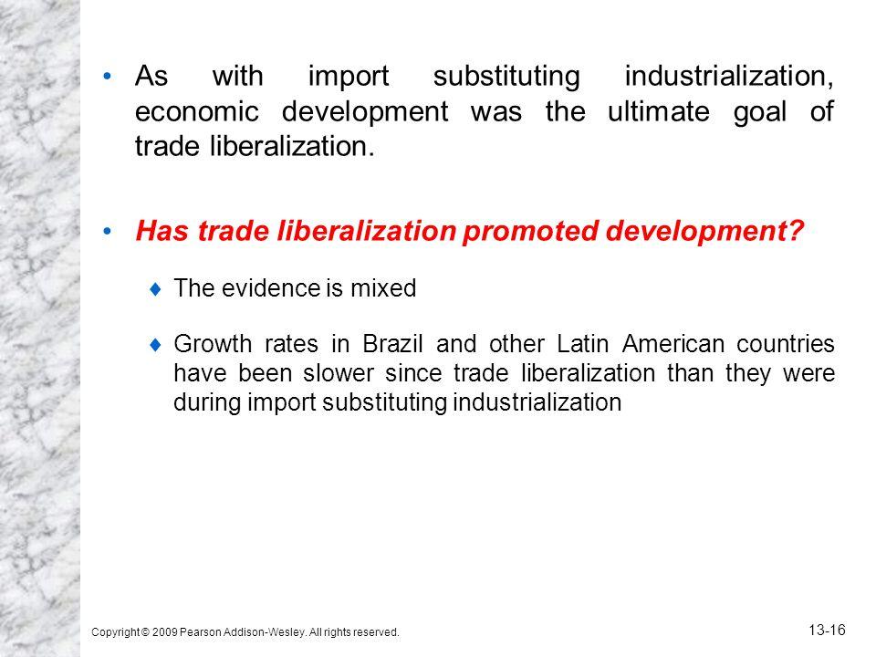 Has trade liberalization promoted development