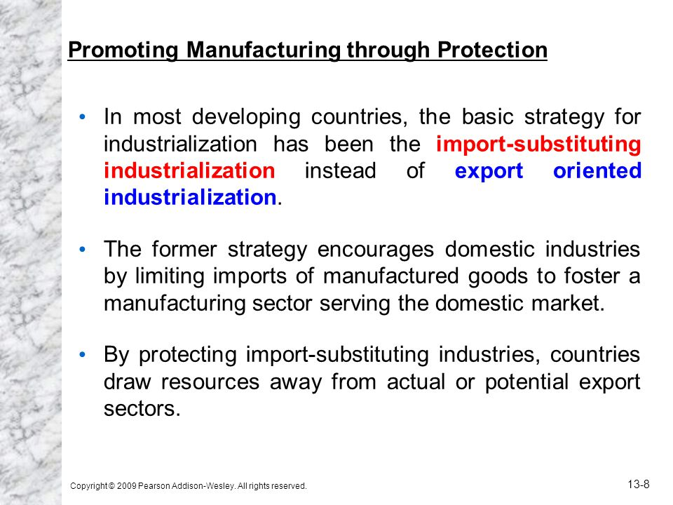 Promoting Manufacturing through Protection
