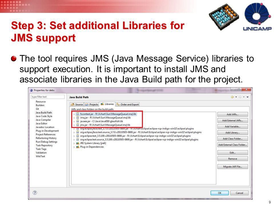 Step 3: Set additional Libraries for JMS support