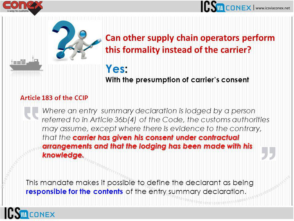 Can other supply chain operators perform this formality instead of the carrier