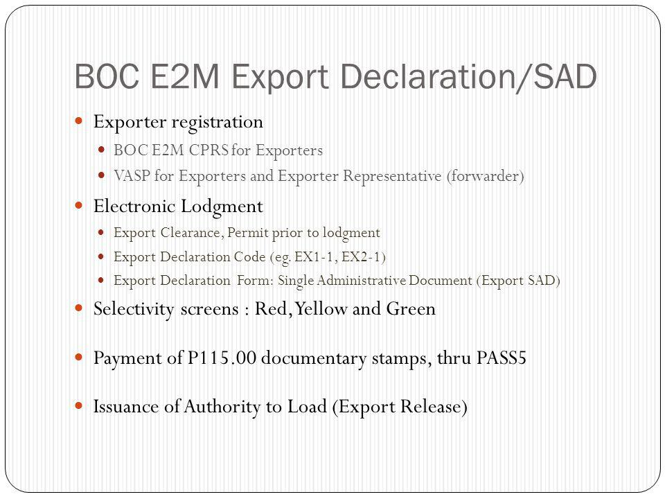 BOC E2M Export Declaration/SAD