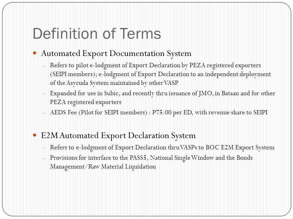 Definition of Terms Automated Export Documentation System