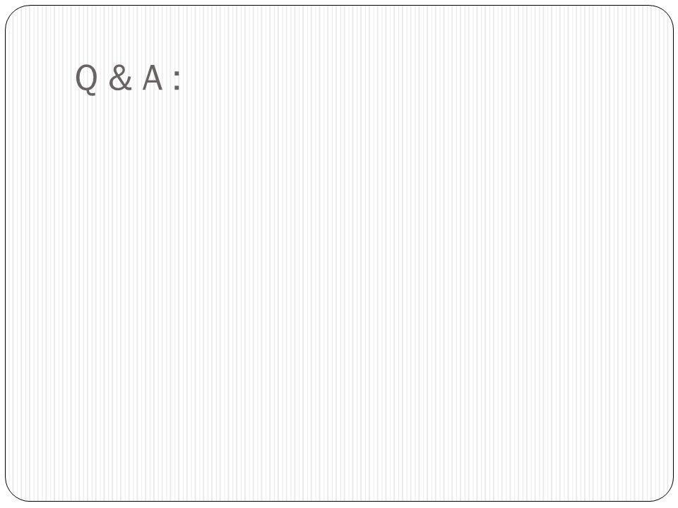 Q & A :