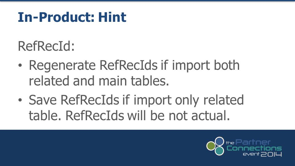 In-Product: Hint RefRecId: Regenerate RefRecIds if import both related and main tables.