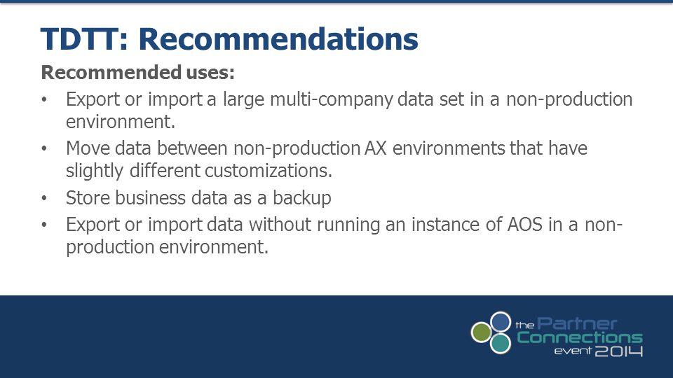 TDTT: Recommendations