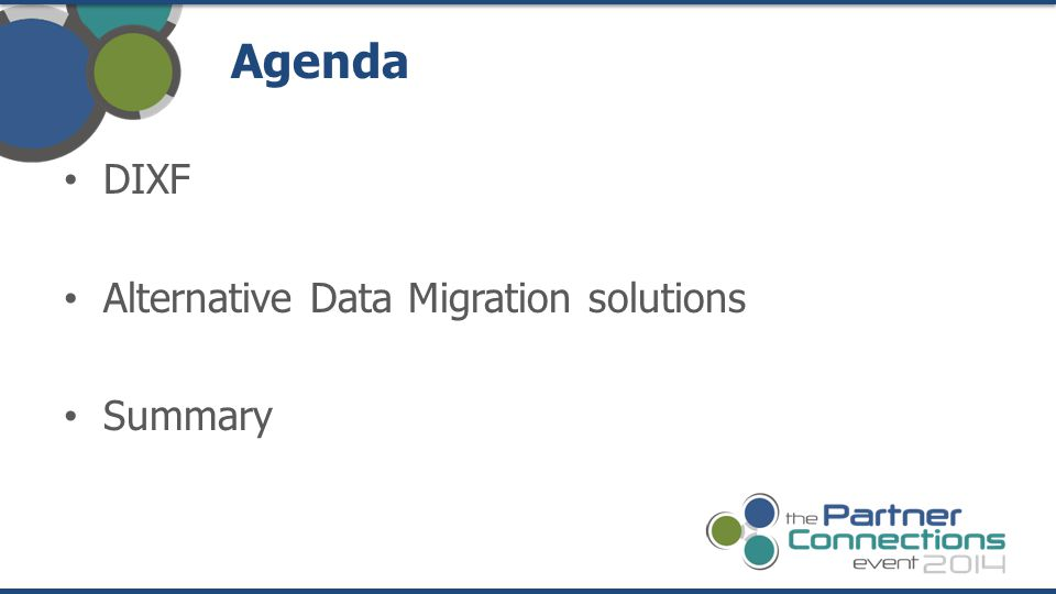Agenda DIXF Alternative Data Migration solutions Summary
