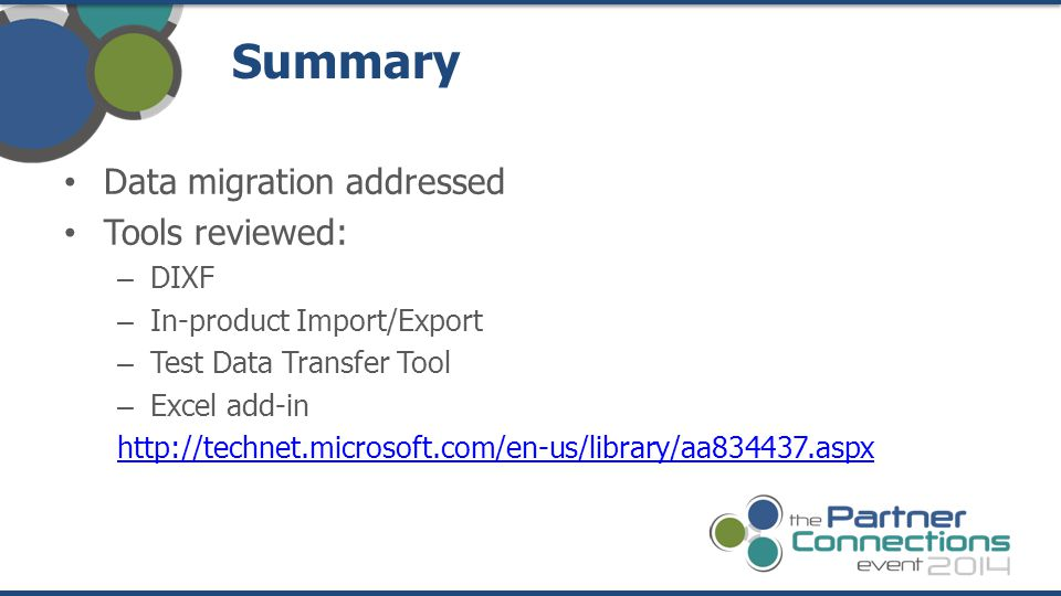 Summary Data migration addressed Tools reviewed: DIXF