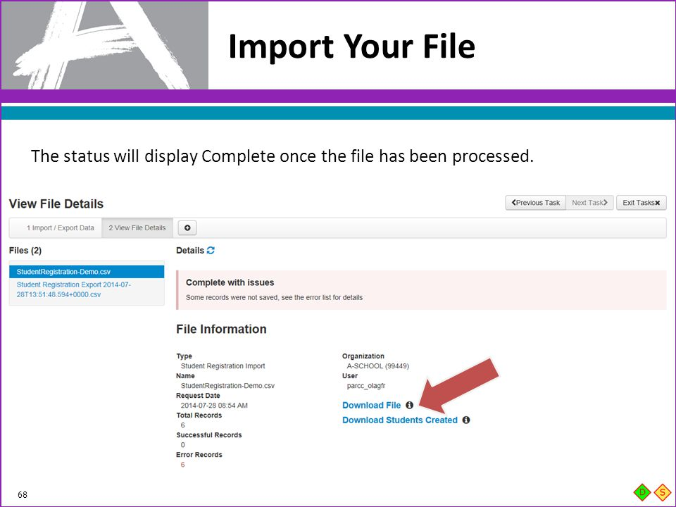Import Your File The status will display Complete once the file has been processed.