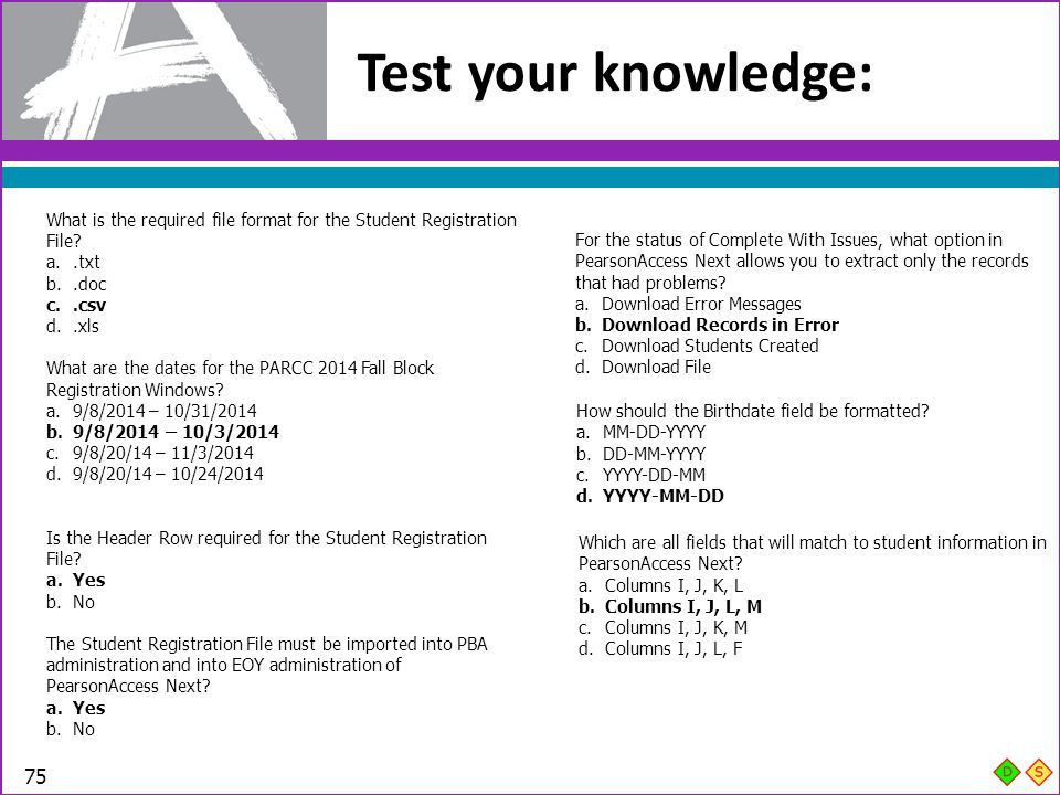 Test your knowledge: What is the required file format for the Student Registration File .txt. .doc.