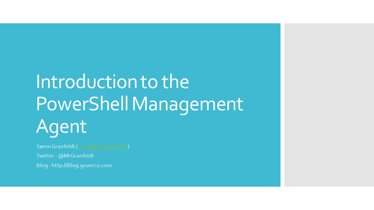 Introduction to the PowerShell Management Agent