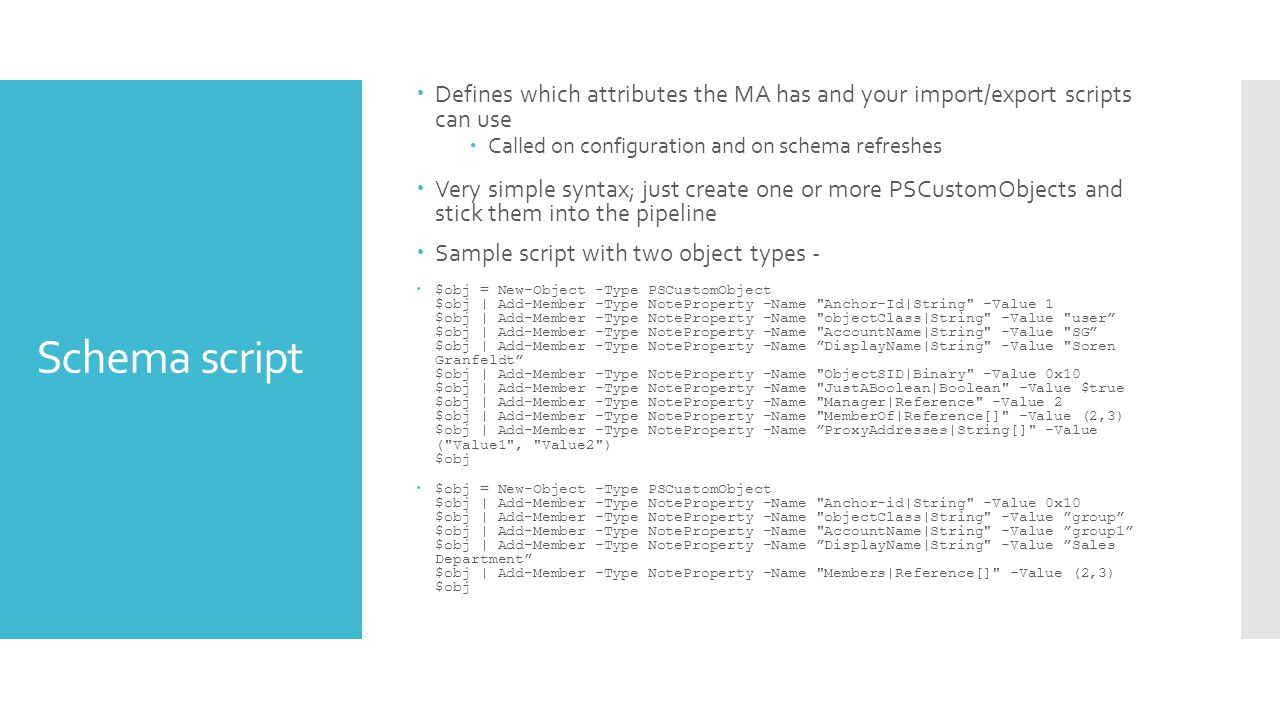 Defines which attributes the MA has and your import/export scripts can use